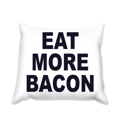 Възглавница Яж повече бекон